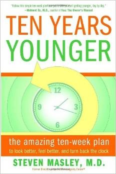 Ten Years Younger by Dr. Steven Masley, MD, 400 pgs, paperback