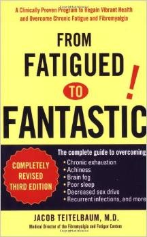 From Fatigued To Fantastic by Jacob Teitelbaum, M.D., 424 pgs., Paperback