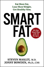 Smart Fat by Dr. Steven Masley and Dr. Jonny Bowden, 321 pgs., Paperback